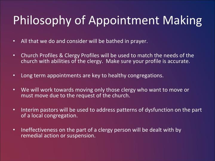 Philosophy of Appointment Making