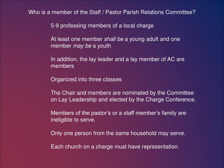 Who is a member of the Staff / Pastor Parish Relations Committee?