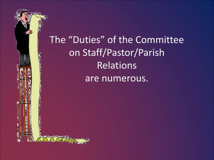 "The ""Duties"" of the Committee on Staff/Pastor/Parish Relations"