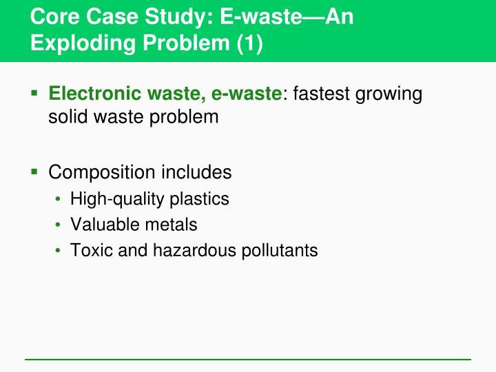 Core case study e waste an exploding problem 1