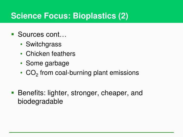 Science Focus: Bioplastics (2)