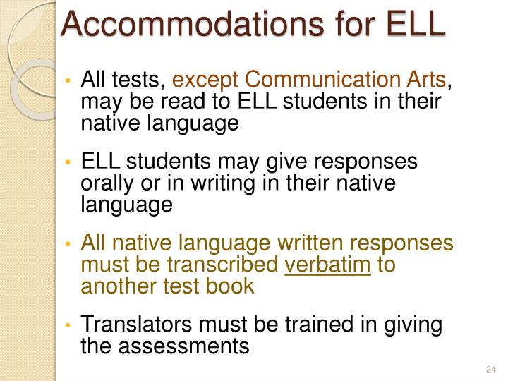 Accommodations for ELL