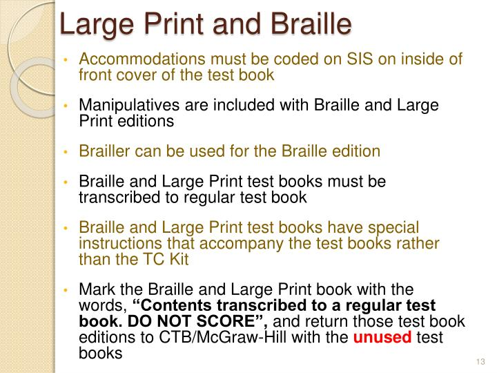 Large Print and Braille