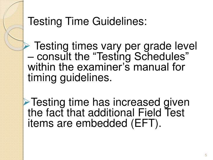Testing Time Guidelines: