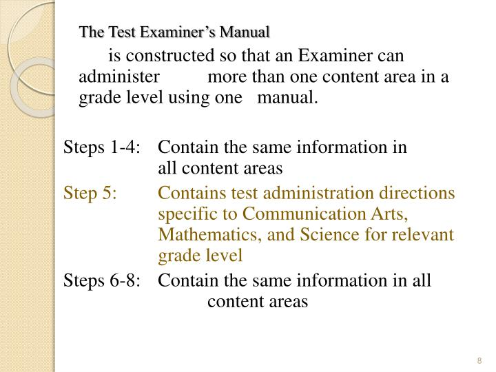 The Test Examiner's Manual