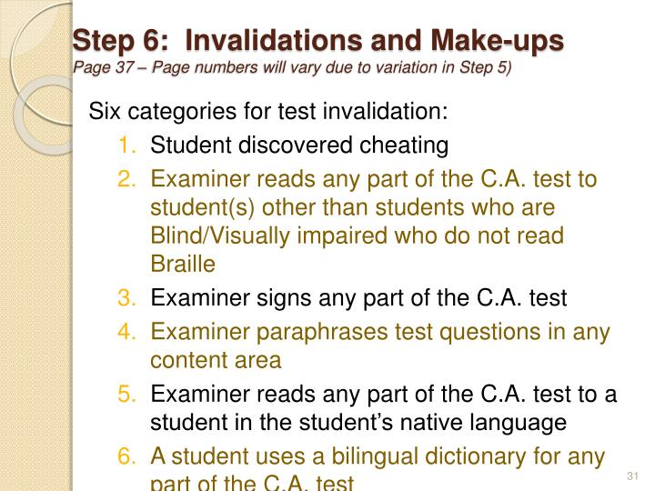 Step 6:  Invalidations and Make-ups