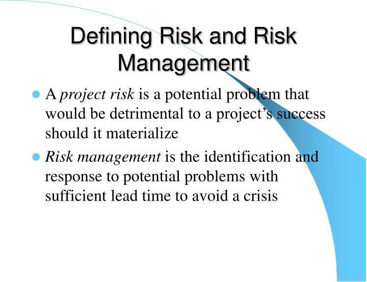 Defining Risk and Risk Management