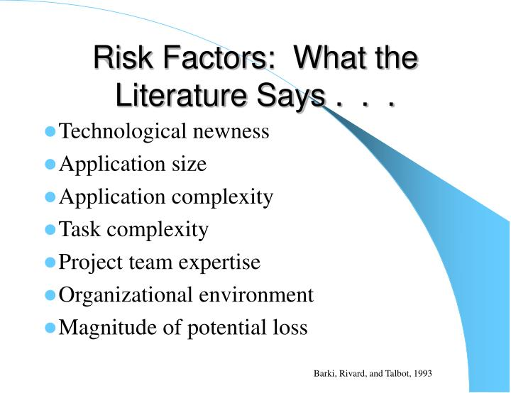 Risk Factors:  What the Literature Says .  .  .