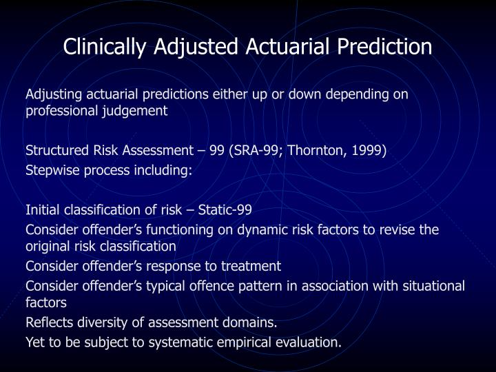 Clinically Adjusted Actuarial Prediction