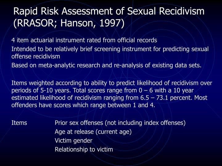 Rapid Risk Assessment of Sexual Recidivism