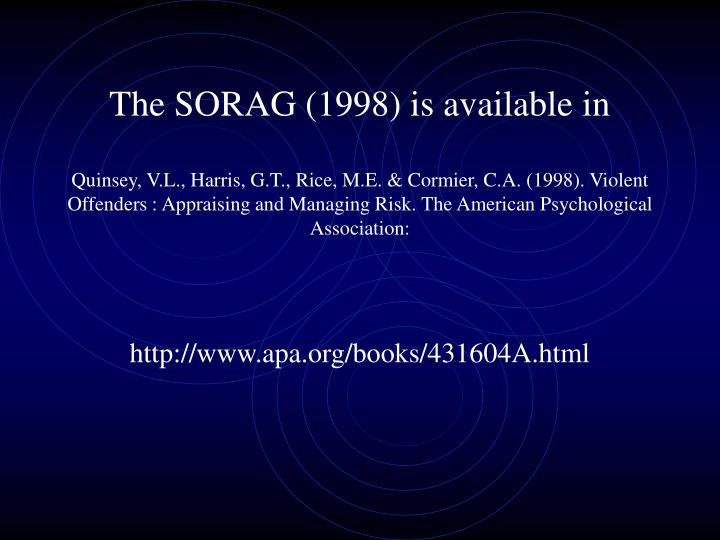 The SORAG (1998) is available in