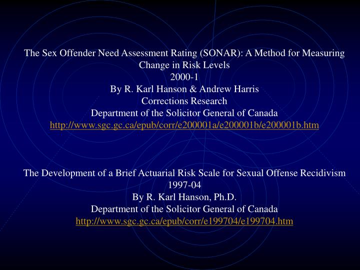 The Sex Offender Need Assessment Rating (SONAR): A Method for Measuring Change in Risk Levels