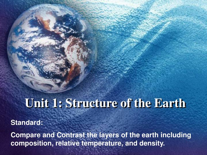 Unit 1 structure of the earth