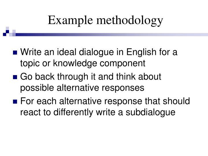 Example methodology