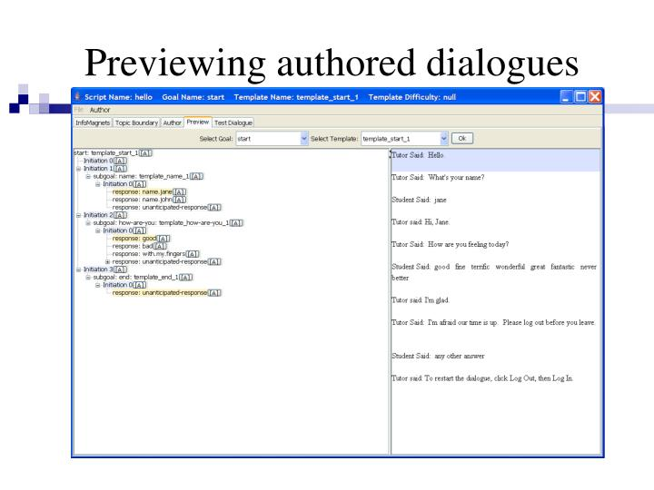 Previewing authored dialogues
