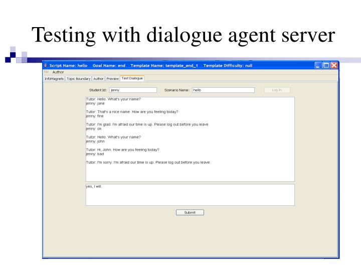 Testing with dialogue agent server
