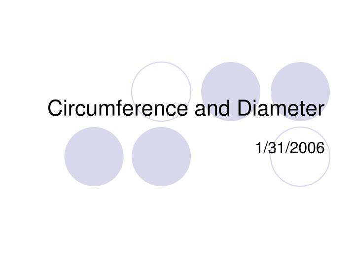 circumference and diameter n.