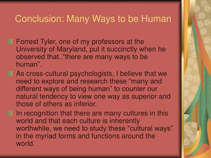 Conclusion: Many Ways to be Human