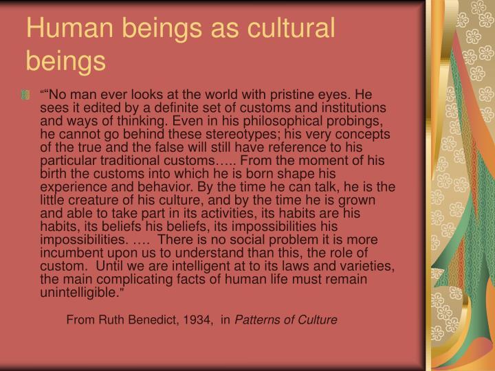 Human beings as cultural beings