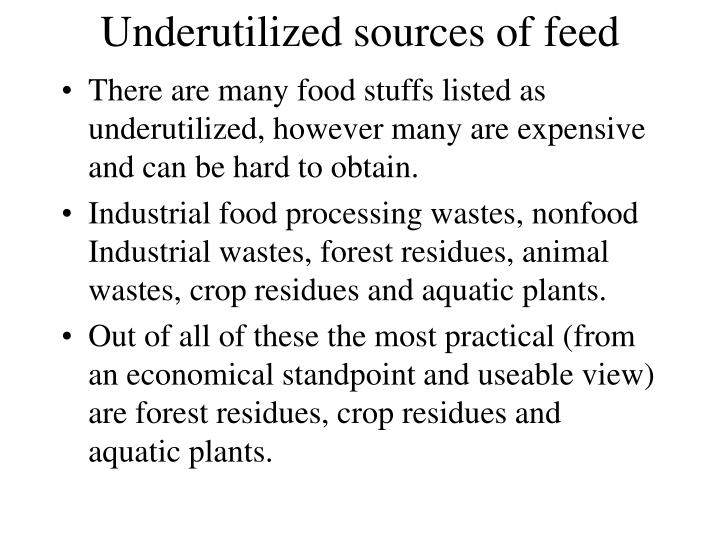 Underutilized sources of feed