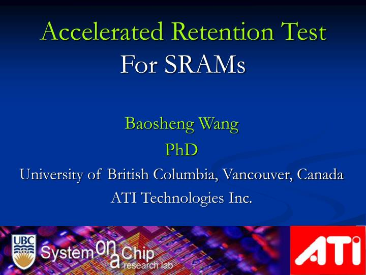 accelerated retention test for srams n.