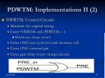 pdwtm implementations ii 2