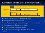 retention aware test power model 2