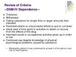 review of criteria dsm iv dependence
