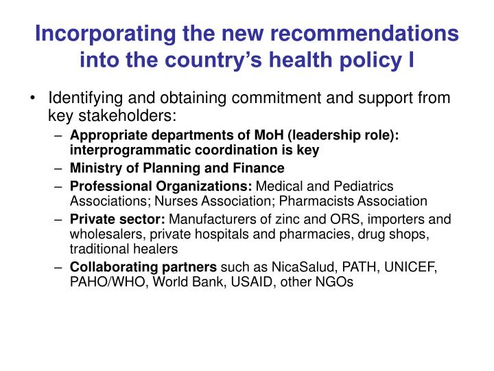 Incorporating the new recommendations into the country's health policy I