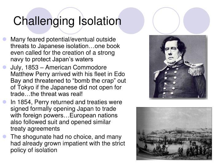 Challenging Isolation