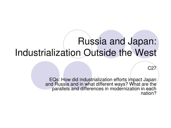 Russia and japan industrialization outside the west
