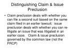 distinguishing claim issue preclusion