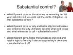 substantial control