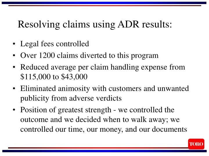Resolving claims using ADR results: