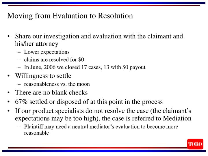 Moving from Evaluation to Resolution