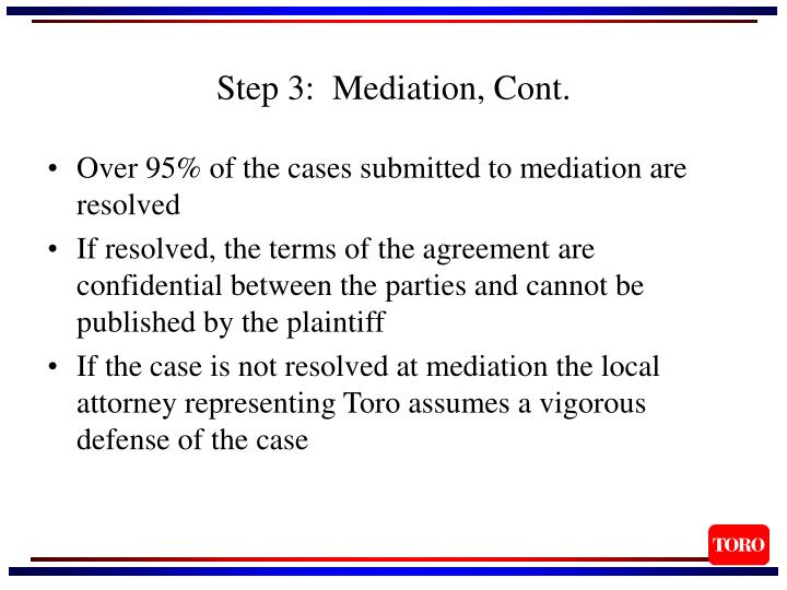 Step 3:  Mediation, Cont.