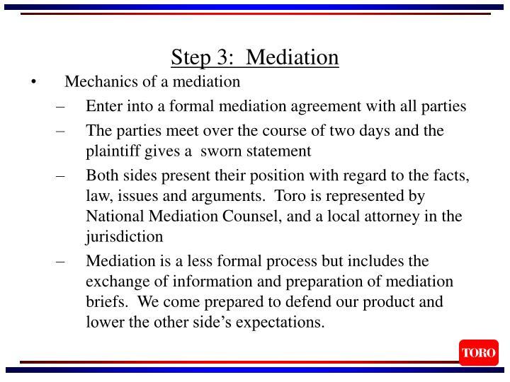 Step 3:  Mediation