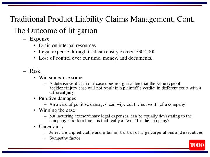 Traditional product liability claims management cont