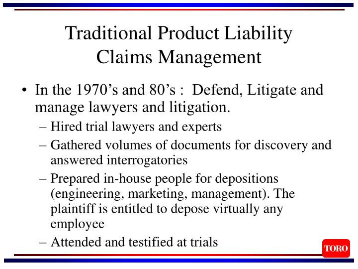 Traditional product liability claims management