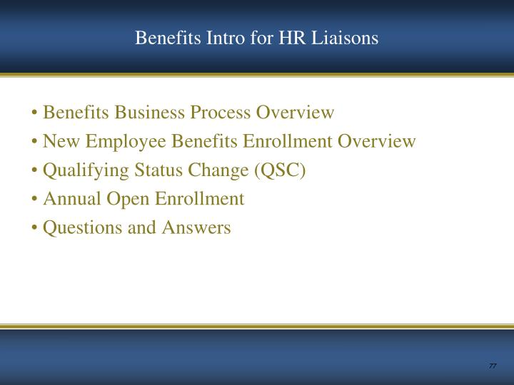 Benefits Intro for HR Liaisons