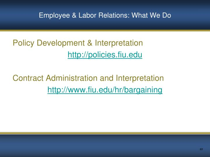 Employee & Labor Relations: What We Do