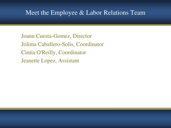 Meet the Employee & Labor Relations Team