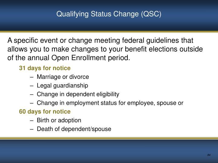 Qualifying Status Change (QSC)