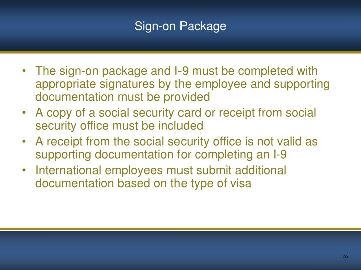 Sign-on Package