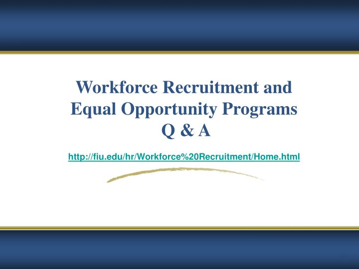 Workforce Recruitment and