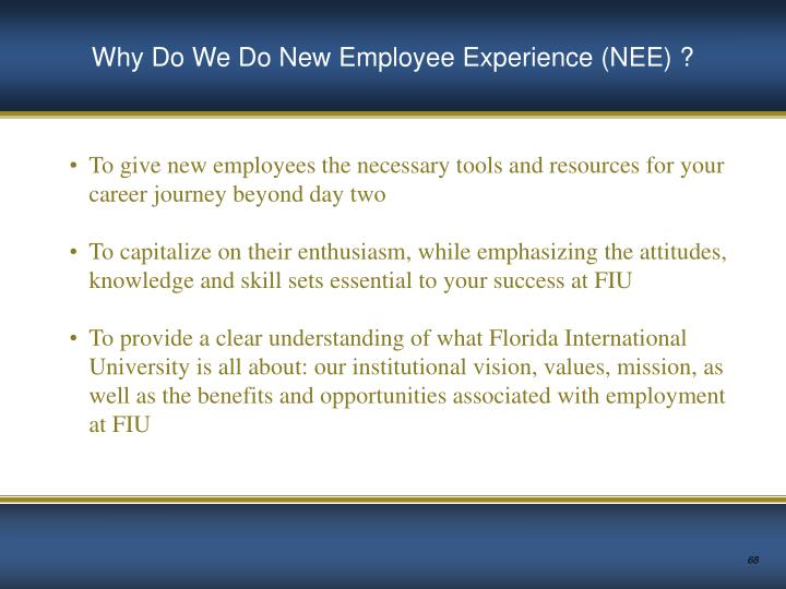 Why Do We Do New Employee Experience (NEE) ?