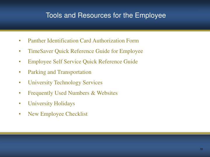 Tools and Resources for the Employee