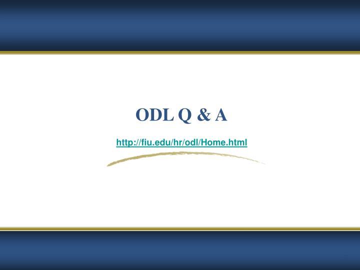 ODL Q & A