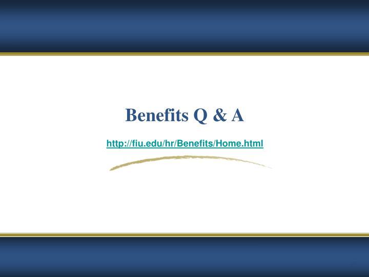 Benefits Q & A