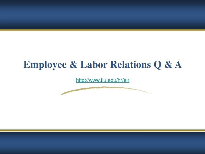 Employee & Labor Relations Q & A